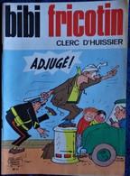 BIBI Fricotin N° 81 - BIBI FRICOTIN Clerc D'Huissier  - ( 1971 ) . - Bibi Fricotin