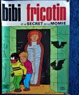 BIBI Fricotin N° 53 - BIBI FRICOTIN Et Le Secret De La Momie - ( 1971 ) . - Bibi Fricotin