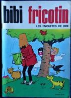 BIBI Fricotin N° 71 - BIBI FRICOTIN - Les Enquêtes De BIBI - ( 1972 ) . - Bibi Fricotin
