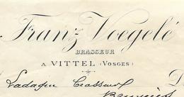 Facture 1896 / VOSGES / VITTEL / Frantz VOEGEL / BRASSEUR / Adressée à Ladague Brasseur à BRUYERES 88 - France