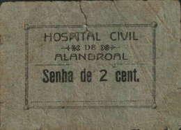 SENHA  DE 2 CENTAVOS -HOSPITAL CIVIL ALENDROAL - Portugal