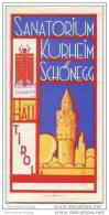 Hall In Tirol 30er Jahre - Sanatorium Kurheim Schönegg - Faltblatt Mit 8 Abbildungen - Oesterreich