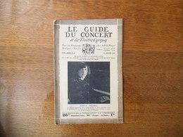 LE GUIDE DU CONCERT ET DES THEÂTRES LYRIQUES DU 15 JANVIER 1932 SONYA MICHELL,PAGANINI ET LA MORT,CONCERTS - Musique & Instruments