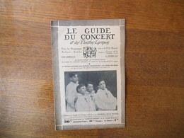 LE GUIDE DU CONCERT ET DES THEÂTRES LYRIQUES DU 12 FEVRIER 1932 LES PETITS CHANTEURS A LA CROIX DE BOIS,LUCIEN CHEVALLIE - Musique & Instruments