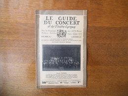 LE GUIDE DU CONCERT ET DES THEÂTRES LYRIQUES DU 13 NOVEMBRE 1931 HENRI MORIN,CHOPIN ET JENNY LIND,JACK HYLTON.... - Musique & Instruments