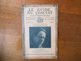 LE GUIDE DU CONCERT ET DES THEÂTRES LYRIQUES DU 20 JANVIER 1928 MARK HAMBOURG,NOTES SUR LA MUSIQUE POPULAIRE FRANCAISE,L - Music & Instruments