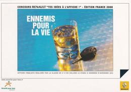 """PUB RENAULT 2006---concours RENAULT """" Tes Idés à L'affiche """"--ennemis Pour La Vie--voir 2 Scans - Cartes Postales"""