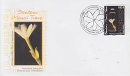 Enveloppe  FDC  1er  Jour   POLYNESIE   Senteur  Monoï  Tiaré   2008 - FDC