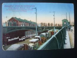 HERBESTHAL : Brucke über Die Bahnstreche En 1919 - Welkenraedt