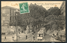 Toulon - Boulevard Strasbourg Et Le Lycée - Tramway - Voir 2 Scans - Toulon