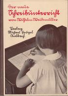 Der Neue Schreibunterricht In Bayern. Mit Einem Ausführlichen Lehrgang Der Sütterlin-Schreibweise Und Der Brüc - Libri, Riviste, Fumetti