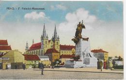 AK 0018  Prag - F. Palacky-Monument Um 1917 - Tschechische Republik