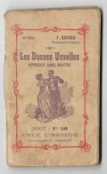 F. BAYROU - Trés Interessant Petit Ouvrage Les Danses Usuelles Apprises Sans Maitre 64 Pages Rue Lafayette Toulouse - Música