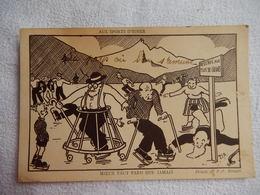 RARE - AUX SPORTS D'HIVER - MIEUX VAUT TARD QUE JAMAIS - DESSIN DE P.J. BONZON - 1944 - CARTOON - ILLUSTRATEUR - R15236 - Winter Sports