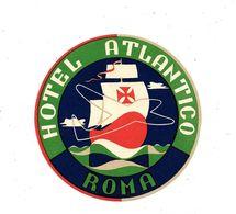 Ancienne Etiquette D'Hôtel / De Bagages -Vintage Luggage Label - ITALIE - HOTEL ATLANTICO à ROMA - Etiquettes D'hotels