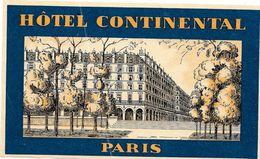 Ancienne Etiquette D'Hôtel / De Bagages -Vintage Luggage Label - PARIS - HOTEL CONTINENTAL (illustration Lithographiée) - Hotel Labels