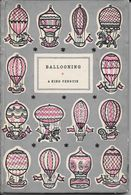 """Histoire Des Aéronefs """"Ballooning """" By C.H.Gibbs-Smith - Exploration/Travel"""