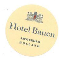 Anc. Etiquette D'Hôtel /de Bagages -Vintage Luggage Label- HOLLANDE - HOTEL BANEN à AMSTERDAM (armoiries) - Etiquettes D'hotels