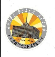 Anc. Etiquette D'Hôtel /de Bagages -Vintage Luggage Label-  JAPON - HOTEL OSAKA GRAND à OSAKA - Hotel Labels