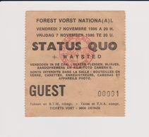 Concert STATUS QUO + WAYSTED 7 NOVEMBRE 1986  à Forest B TICKET N° 00001 - Tickets De Concerts