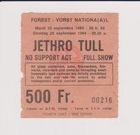 Concert JETHRO TULL 25 Septembre 1984 à Forest B - Tickets De Concerts