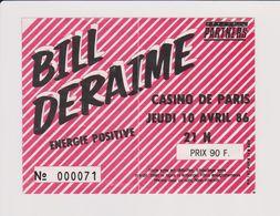 Concert BILL DERAIME Casino De Paris 10 Avril 1986 - Concert Tickets