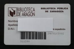 TARJETA BIBLIOTECA DE ARAGÓN - BIBLIOTECA PÚBLICA DE ZARAGOZA. - Otros