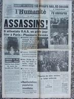 Journal L'Humanité (8 Fév 1962) Attentats O.A.S à Paris - Grisou En Sarre - Aveyron Grève De La Faim - Journaux - Quotidiens