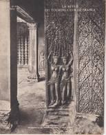 La Revue Du Touring Club 1931 Février, INDO-CHINE: ANGKOR-VHAT Cambodge, Les Cévennes, L'Oisans; Sommaire Scanné - 1900 - 1949