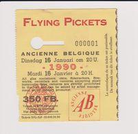 Concert FLYING PICKETS 16 Janvier 1990 Ancienne Belgique. - Tickets De Concerts
