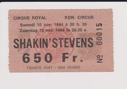 Concert SHAKIN'STEVENS 10 NOVEMBRE 1984 CIRQUE ROYAL. - Concert Tickets