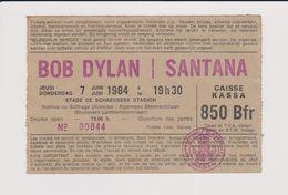 Concert BOB DYLAN / SANTANA 7 Juin 1984 Stade De Schaerbeek Stadion. - Tickets De Concerts