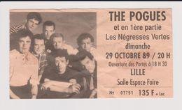 Concert THE POGUES + LES NEGRESSES VERTES 29 Octobre 1989 Lille. - Concert Tickets