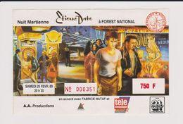 Concert Nuit Martienne ETIENNE DAHO 25 Février 1989 à Forest National. - Concert Tickets