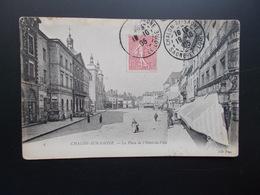 CHALON-SUR-SAÔNE  La Place De L'Hôtel-de-Ville   1905 - Chalon Sur Saone
