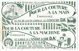 Buvard - AU CONSCRIT D.A. - Pour La Couture à La Main, à La Machine Employez Le Fil De Lin, Le Cablé à L'Astre D'Or D.A. - Textile & Vestimentaire
