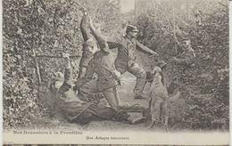 CPA Nos Douaniers à La Frontière Avec Chiens Une Attaque émouvante Sans éditeur N°1 - Douane