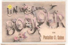 Pontailler Sur Saone - Un Bonjour  -   CPA° - France