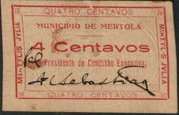 CÉDULA 4 CENTAVOS -(Nº.5,979 Nº. DE EMISSÃO ???)- CÂMARA MUNICIPAL DE MÉRTOLA - Portugal