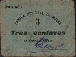 CÉDULA 3 CENTAVOS - CÂMARA MUNICIPAL DE MOURA - Portugal