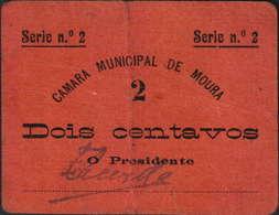 CÉDULA 2 CENTAVOS -SÉRIE 2- CÂMARA MUNICIPAL DE MOURA - Portugal