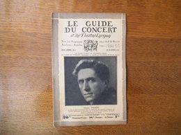 LE GUIDE DU CONCERT DU 16 OCTOBRE 1931 HENRI MORIN,MARCEL CIAMPI,MAURICE RAVEL,CONCERTS,ECHOS - Musique & Instruments