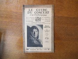 LE GUIDE DU CONCERT DES 15 ET 22 MAI 1931 MARYA FREUND,ECHOS,CONCERTS,MENDELSSOHN ET LA PASSION SELON St MATTHIEU DE J.- - Music & Instruments