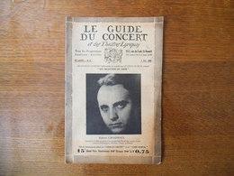LE GUIDE DU CONCERT DES 3 MAI 1929 ROBERT CASADESUS,JEAN HURE,ECHOS,CONCERTS,PUBLICITES - Musique & Instruments