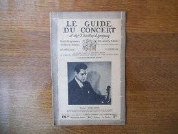 LE GUIDE DU CONCERT DU 17 JANVIER 1930 WALTER EDELSTEIN ,HENRI BUSSER,ECHOS,CONCERTS,PUBLICITES - Musique & Instruments