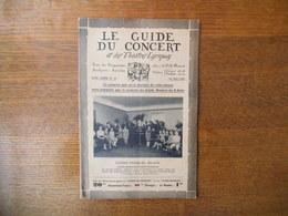 LE GUIDE DU CONCERT DU 20 MAI 1932 COURS MUSICAL SILLIOL,ALINE VAN BARENTZEN ,MASSENET,ECHOS,CONCERTS,PUBLICITES - Musique & Instruments