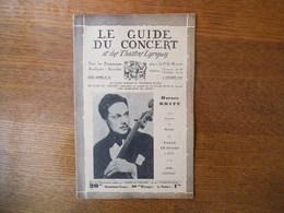 LE GUIDE DU CONCERT DU 5 FEVRIER 1932 HORACE BRITT,HENRI TOMASI ,ECHOS,CONCERTS,PUBLICITES - Musique & Instruments