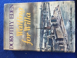 Waiting For Willa, Dorothy Eden, Stated First American Edition 1970, Coward McCann - Exploration/Travel