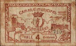 CÉDULA VALE 4 CENTAVOS - SÉRIE A Nº.710. «CÂMARA MUNICIPAL DE GUIMARÃES» - Portugal