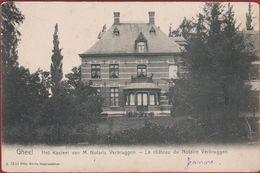 Geel Gheel Het Kasteel Van M. Notaris Verbruggen - Le Chateau Du Notaire (In Goede Staat) Kempen - Geel